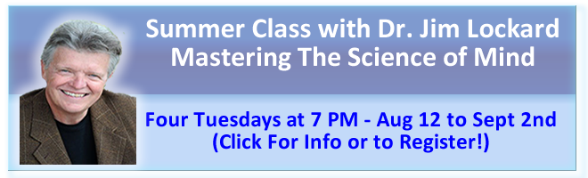 Mastering The Science of Mind with Dr. Jim Lockard